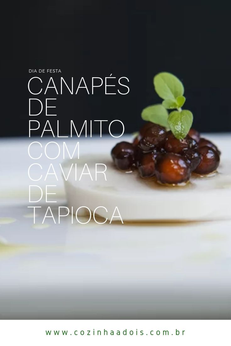 canapés-palmito-caviar-tapioca